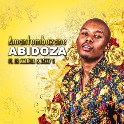 Mp3 Download: Abidoza - Amantombazane ft. Dr Malinga & Jazzy
