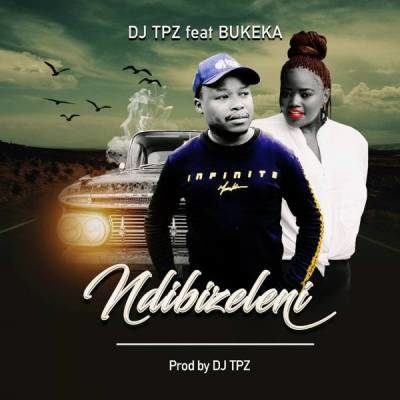 DOWNLOAD mp3: DJ TPZ – Ndibizeleni ft. Bukeka