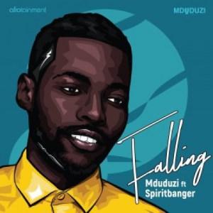 Download: Mduduzi - Falling ft. SpiritBanger