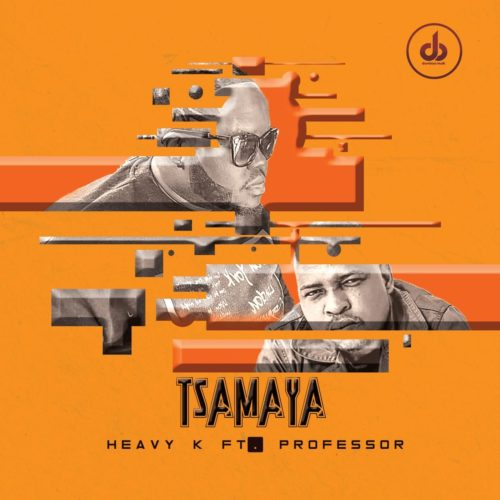 Download Mp3 Heavy K Tsamaya Ft Professor Fakaza
