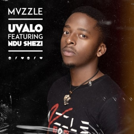 Mvzzle - Uvalo ft. Ndu Shezi