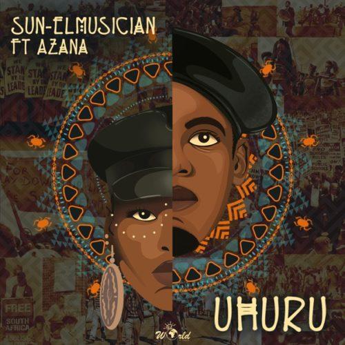 Sun-El Musician – Uhuru ft. Azana