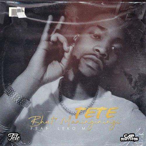 Tete – Bhut'Maninginingi ft. Leko M
