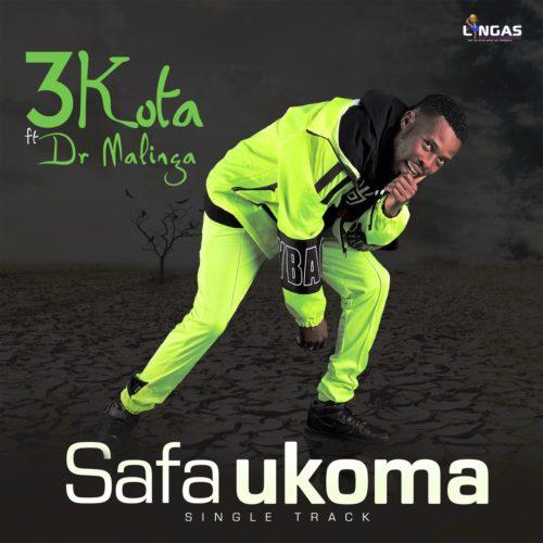3kota - Safa Ukoma ft. Dr Malinga