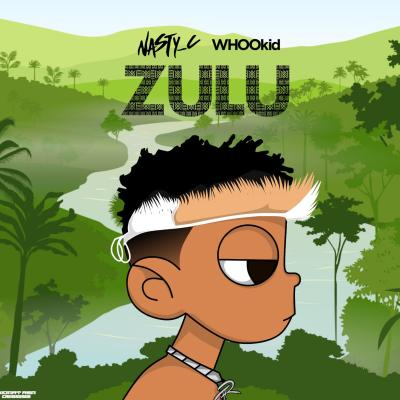 Nasty C & DJ Whoo Kid – Zulu