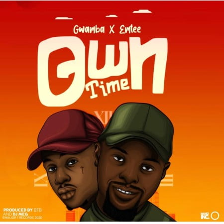 DOWNLOAD MP3: Gwamba – Own Time ft. Emtee