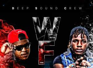ALBUM: Deep Sound Crew – Water & Fire