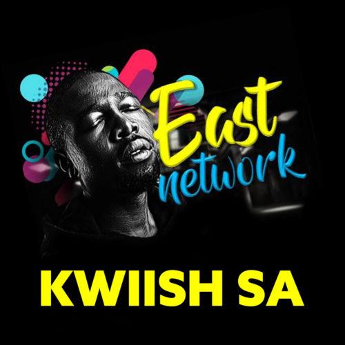 DOWNLOAD FULL Kwiish SA – East Network EP