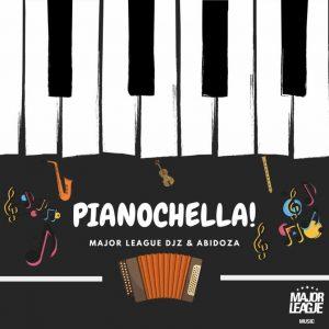 ALBUM: Major League DJz & Abidoza – Pianochella