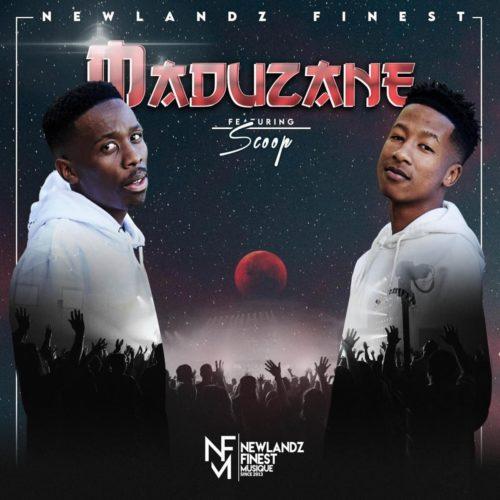 Newlandz Finest - Maduzane ft. Scoop