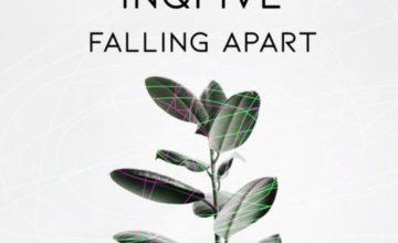 InQfive – Falling Apart (Original Mix)
