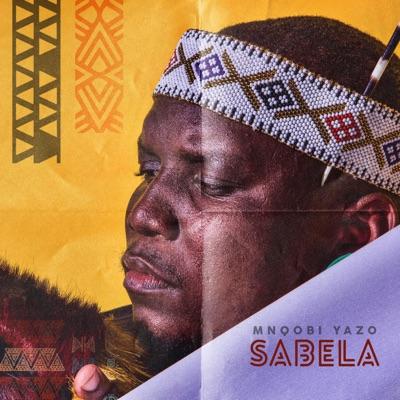 Mnqobi Yazo – Sabela
