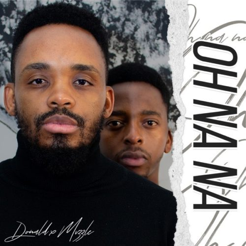 Donald - Oh Na Na ft. Mvzzle