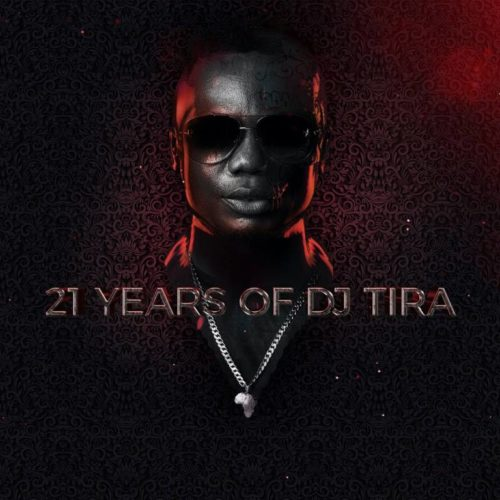 DJ Tira – 21 Years Of DJ Tira - EP