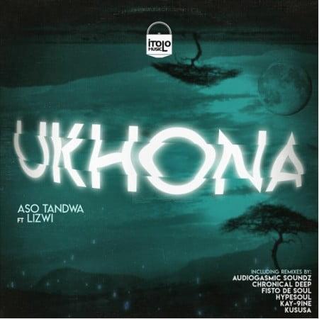 Aso Tandwa - Ukhona (Kususa Remix) ft. Lizwi