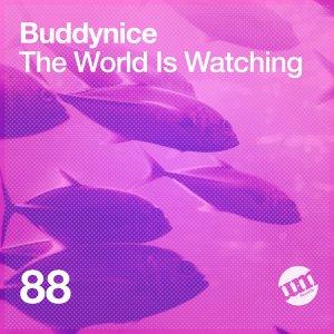ALBUM: Buddynice - The World Is Watching