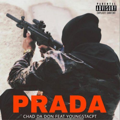 Chad Da Don - Prada ft. YoungstaCPT