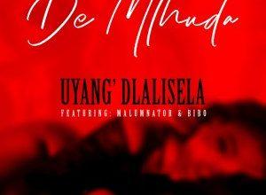 De Mthuda – Uyang'dlalisela ft. MalumNator & Bibo