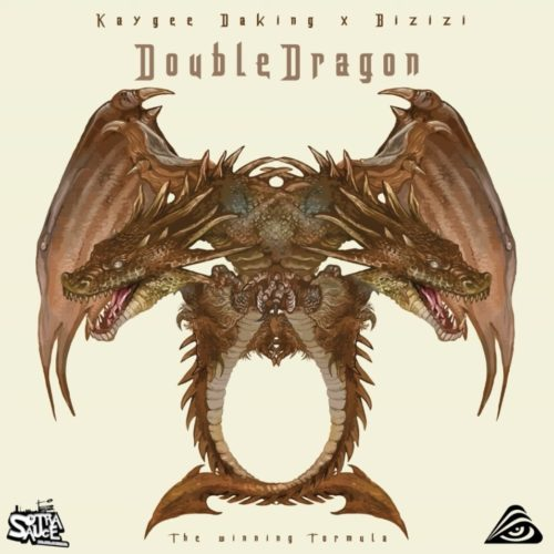 KayGee DaKing, Bizizi & DJ Taptobetsa - Double Dragon
