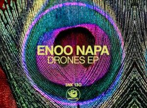 ALBUM: Enoo Napa - Drones - EP