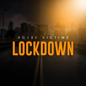 House Victimz – Lockdown (Afro Mix)
