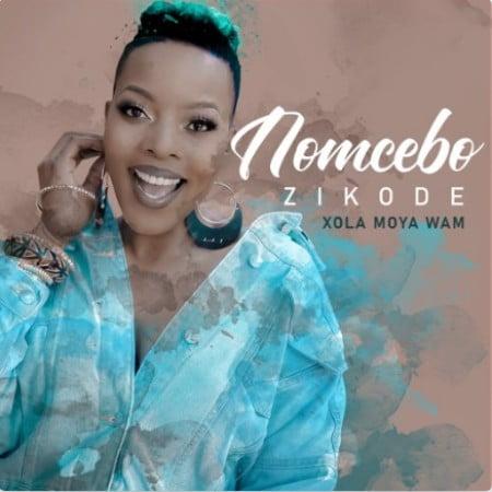 Nomcebo Zikode – Xola Moya Wam