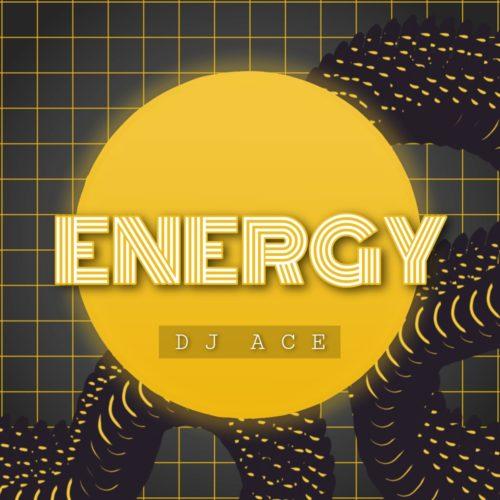 DJ Ace - Energy