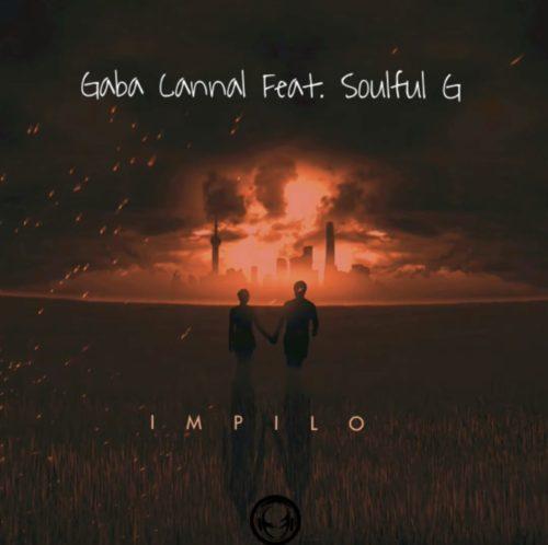 Gaba Cannal - iMpilo ft. SoulfulG