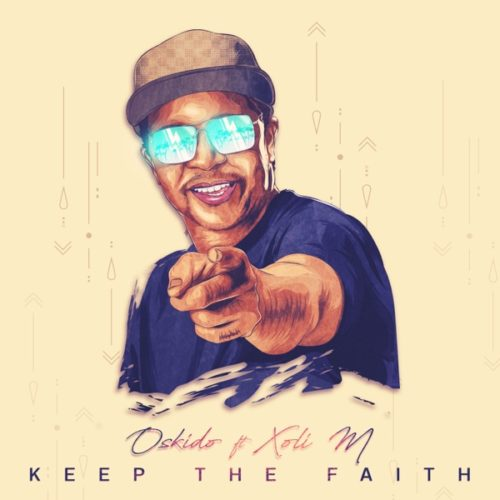 Oskido – Keep The Faith EP