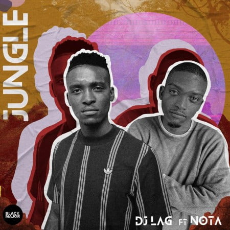DJ Lag – Jungle ft. Nota (Original Mix)