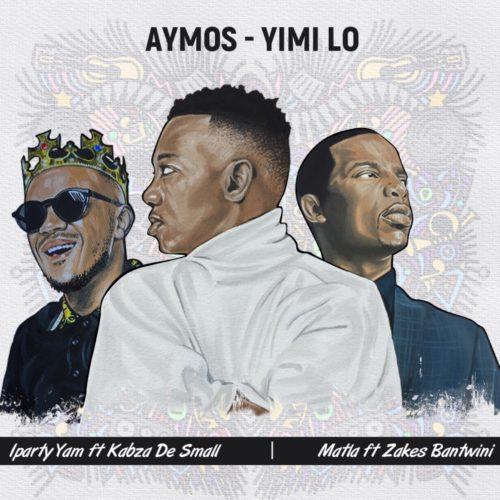Aymos & Kabza De Small - iParty Yami