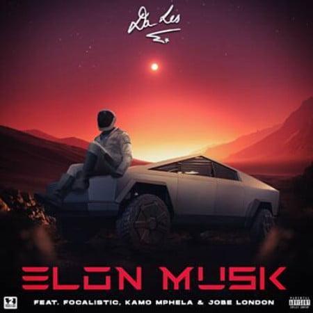 Da L.E.S – Elon Musk ft. Focalistic, Kamo Mphela & Jobe London