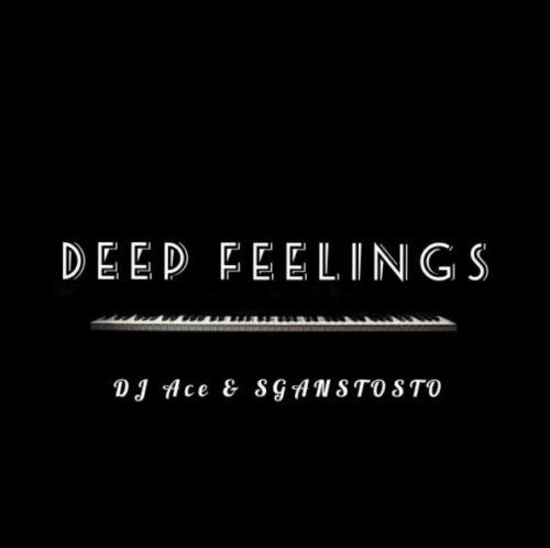 DJ Ace & Sgantsotso - Deep Feelings