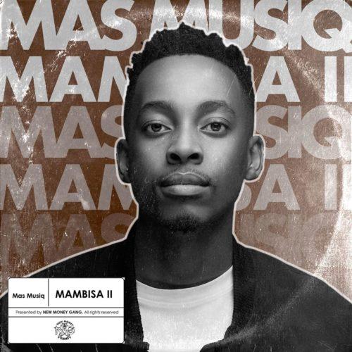 Mas MusiQ – Mambisa 2 EP