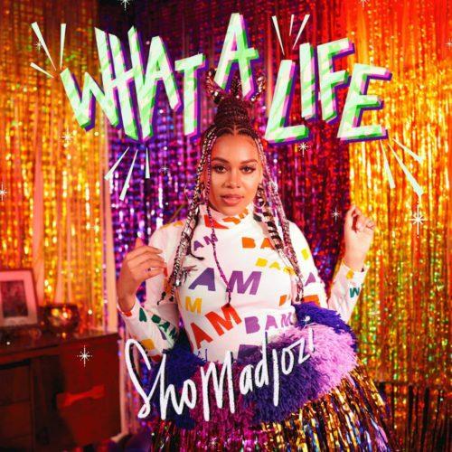 Sho Madjozi – What A Life - EP
