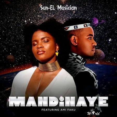 LYRICS: Sun-EL Musician – Mandinaye ft. Ami Faku
