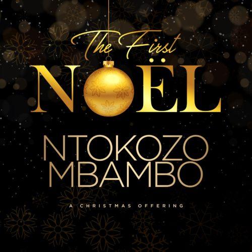 ALBUM: Ntokozo Mbambo - The First Noel