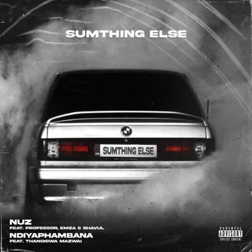 Sumthing Else – Nuz ft. Professor, Emza & Shavul