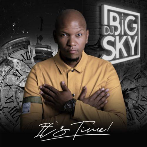 DJ Big Sky – It's Time album