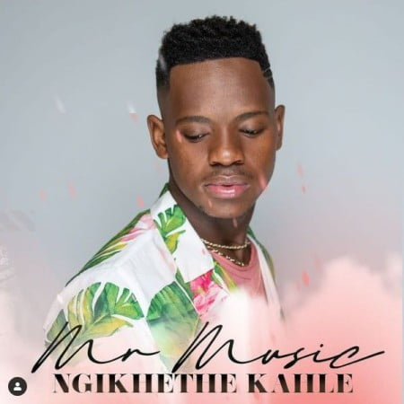 Mr Music (Idols SA) – Ngikhethe Kahle