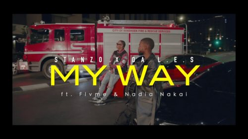 Stanzo & Da L.E.S - My Way ft. Flvme & Nadia Nakai