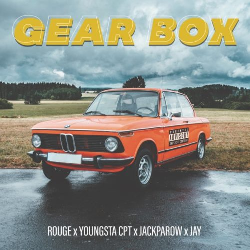 Rouge - Gear Box ft. YoungstaCPT, Jackparow & Jay