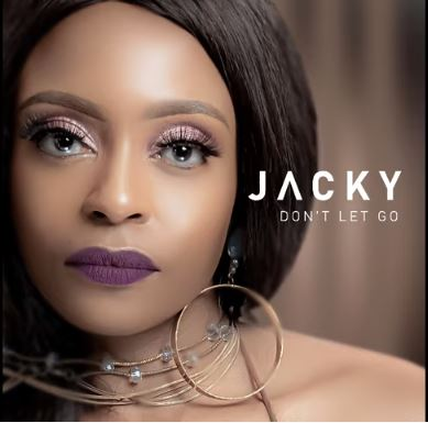 Jacky - Don't Let Go ft. DJ Obza
