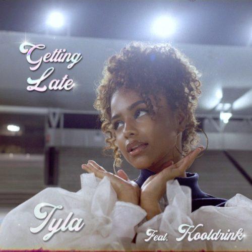 Tyla & Kooldrink - Getting Late