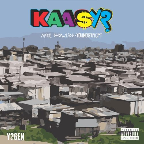 YoungstaCPT & April Showers - Kaasy?