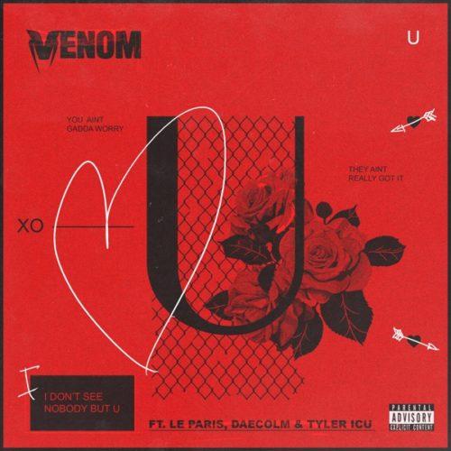 DJ Venom - U ft. Le Paris, Daecolm & Tyler ICU