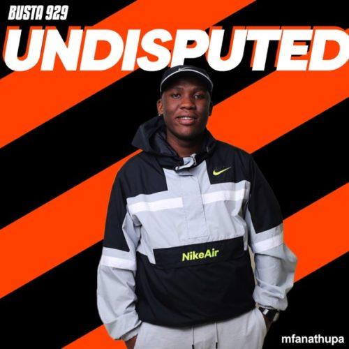 Busta 929 - Undisputed - EP