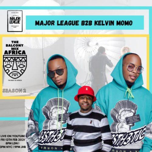 Major League & Kelvin Momo – Amapiano Live Balcony Mix B2B (S2 EP5)