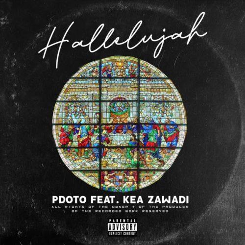 Pdot O - Hallelujah ft. Kea Zawade
