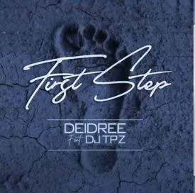 Deidree - First Step ft. DJ Tpz